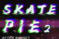 滑板派是什么味儿?SKATE PIE ROUND 2视频出炉